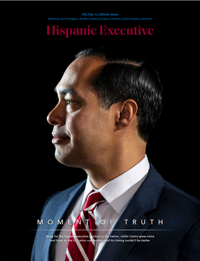 Hispanic Executive's Issue 4, 2019 featuring Julián Castro